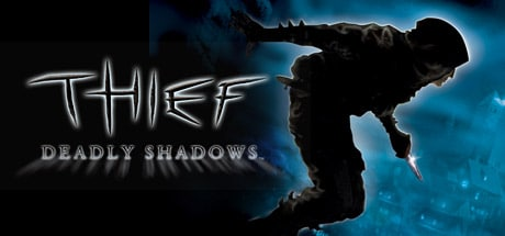 Theif Deadly Shadows